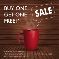 Coffee sale. Vector banner with cup of coffee on wood background. Buy one, get one free.