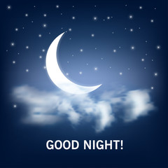 Good night. Vector illustration with realistic moon and clouds and star sky