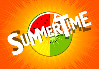 summer time on poster. background orange, kiwi, watermelon, pineapple.