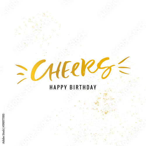 Cheers Happy Birthday Calligraphy Golden Greeting Card With