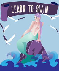 "Mermaid vector illustration. Marine landscape with rock, seaguls and  mythology fantasy character. Vintage retro poster with slogan ""Learn to swim""."