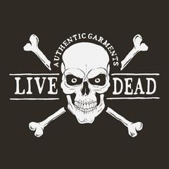 Skull with bones.Live dead.Prints design for t-shirt .Hand drawn style.Vector illustration