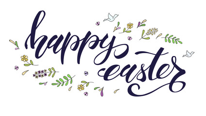 Happy Easter greeting, spring holiday. Handwritten calligraphy and sketchy hand drawn color art. Hand drawing doodle. Festive brush pen lettering. Easter greeting with decorations