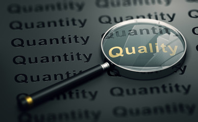 Priority to Quality Over Quantity