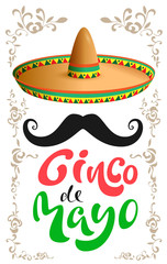 Cinco de Mayo. Mexican sombrero hat, black mustache and handwritten text for greeting card