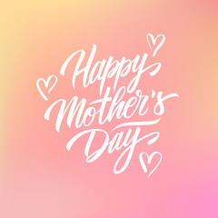 Happy Mother's Day celebrate card with calligraphic lettering text design on blurred background. Creative template for holiday greetings. Vector illustration.