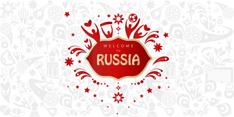 Welcome to Russia gold text on abstract dynamic background Invitation vector print, sports, competition, world, cup, award symbols, soccer ball, Russian folk art elements.