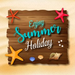 Enjoy summer holidays background with a wooden sign for text and seashell
