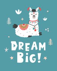 Dream Big. Hand Drawn Poster with Cartoon Llama