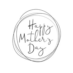 Happy Mother's Day handdrawn lettering in round frame. Signature font style. Vector illustration.