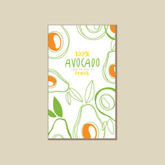 Abstract vector card with fresh avocados. Natural and healthy nutrition. Organic food. Creative design for product packaging, promo poster or flyer