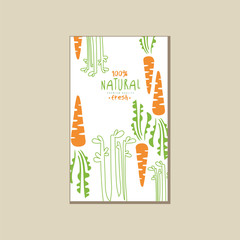Bright card with fresh carrot. Organic and healthy vegetable. Natural and tasty food. Tasty vegetarian eating. Vector design for juice packaging or product label