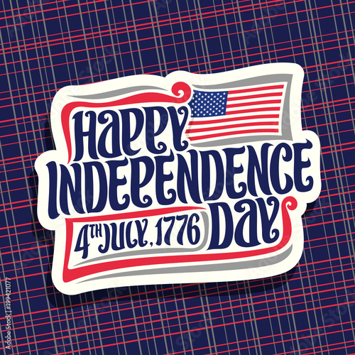 Vector logo for Independence Day of USA, cut paper sign for
