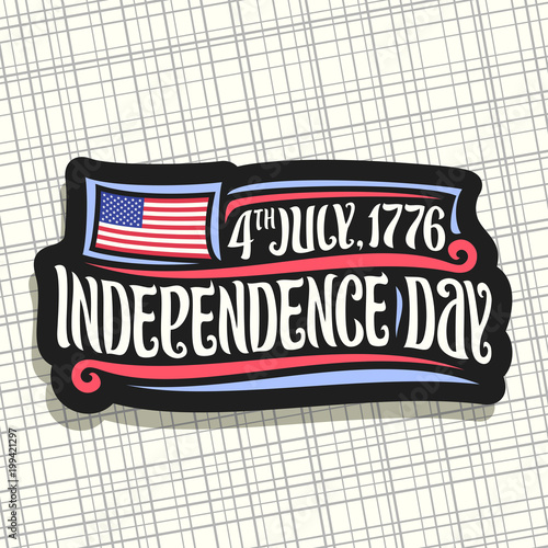 Vector logo for Independence Day of USA, black sign for patriotic