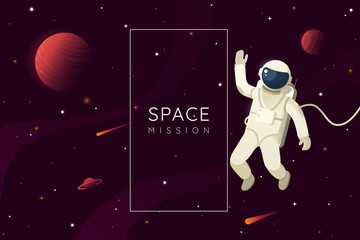 Space mission vector illustration. Astronaut in outer space and waves hand. Space background with frame and place for text. Eps 10.