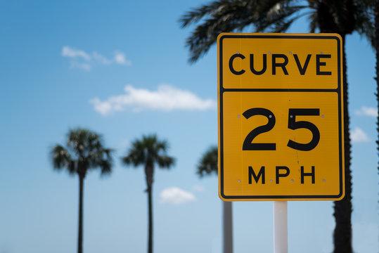 Curve 25 M.P.H. Sign