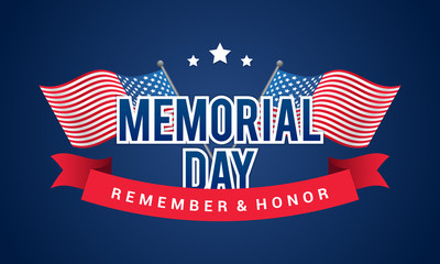 Memorial Day - Remember and honor banner Vector illustration. Typography with USA crossing flags on blue background.