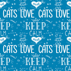 Funny seamless pattern with phrase-keep calm and love cats,