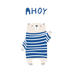 Hand drawn vector illustration of a cute funny bear in a striped sweater, waving, with text Ahoy. Isolated objects on white background. Scandinavian style design. Concept for apparel, nursery print.