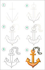 Page shows how to learn step by step to draw an anchor. Developing children skills for drawing and coloring. Vector image.