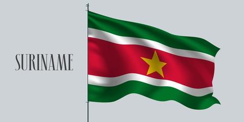 Suriname waving flag on flagpole vector illustration