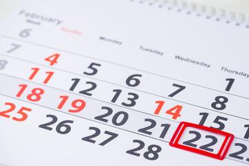 Washingtons Birthday. February 22 mark on the calendar, close-up