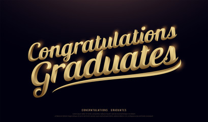 Congratulations Graduates Golden Logo. Calligraphy lettering. Handwritten phrase with gold text on dark background. vector illustration