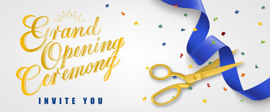 Grand opening ceremony, invite you festive banner design with confetti and gold scissors cutting blue ribbon on white background. Lettering can be used for invitations, signs, announcements.