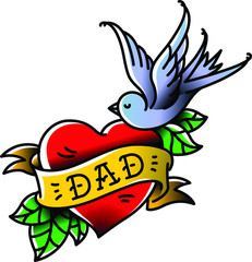A tattoo with the inscription of Dad. Heart tattoo with a birdie. Tattoo in the style of the American old school. Vector flat tattoo. The illustration is isolated on a white background. Congratulation