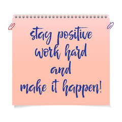 Note paper with motivation text stop wishing start doing
