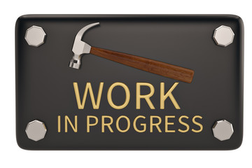Work in progress sign  isolated on white background. 3D illustration.