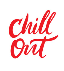 Chill Out hand written lettering. Vector Illustration.