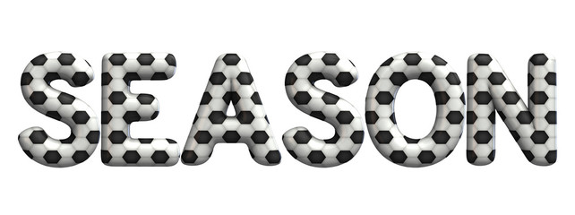 Season word made from a football soccer ball texture. 3D Rendering