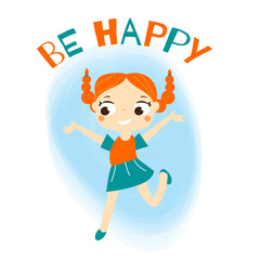 Cartoon Ginger girl jumping. be happy slogan