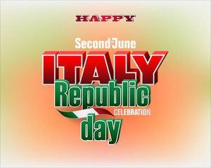 Holiday design, background with 3d texts and national flag colors, for second of June, Italy Republic day, celebration; Vector illustration