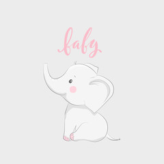 "Cute vector illustration with elephant baby for baby wear and invitation card with phrase ""Baby""."