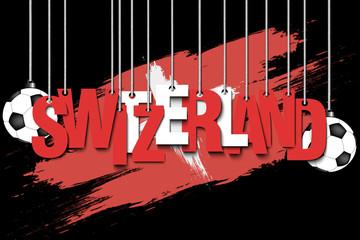 Banner the inscription Switzerland