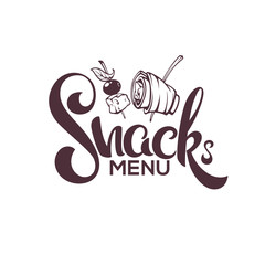 Snack Menu, Vector Image of Hand Drawn Appetizers and Lettering Composition For Your Restaurant Menu