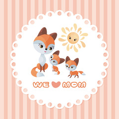 Fox family. Mother's Day greeting card with cute animals and their cubs. Colorful vector illustration in cartoon style.
