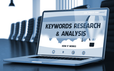 Keywords Research and Analysis - on Laptop Screen. 3d.