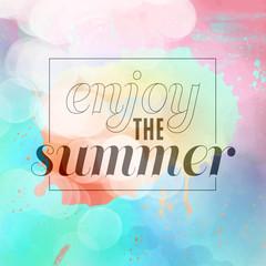 enjoy the summer. summer background with paint splashes