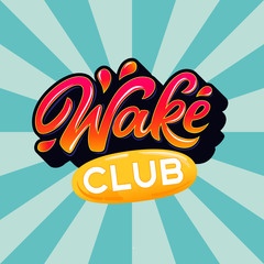 Wake club lettering logo in graffiti style on blue rays background. Vector illustration for design t-shirts, banners, labels, clothes, apparel, water extreme sports competition.