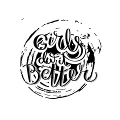 Hand drawn motivation quote. Creative vector typography concept for design and printing. Ready for cards, t-shirts, labels, stickers, posters.