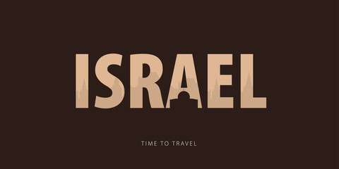 Israel. Travel bunner with silhouettes of sights. Time to travel. Vector illustration