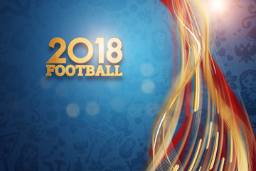 Inscription 2018 Football, stylish illustration, football background. Blue wallpaper. Trend background 2018. invitations, gifts, leaflets, brochures.