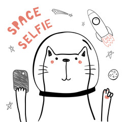 Hand drawn portrait of a cute funny cat in space with a smart phone, taking selfie. Isolated objects on white background. Line drawing. Vector illustration. Design concept for children print.