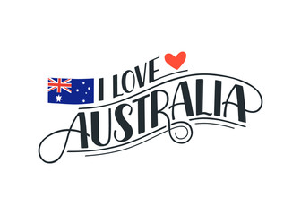 Hand drawn lettering about Austarlia isolated on white background. Vector illustration. I Love Australia decorative text with heart and flag for poster design.