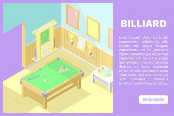 Vector isometric low poly cutaway interior illustartion. Billiard or pool room with snooker table, balls, cues, champion cups. Banner for a web site with place for text and button