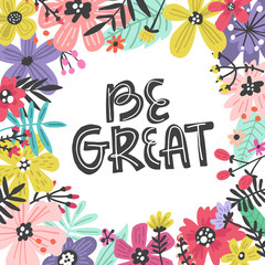 Be Great Flowers Design