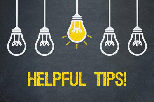 Helpful Tips!